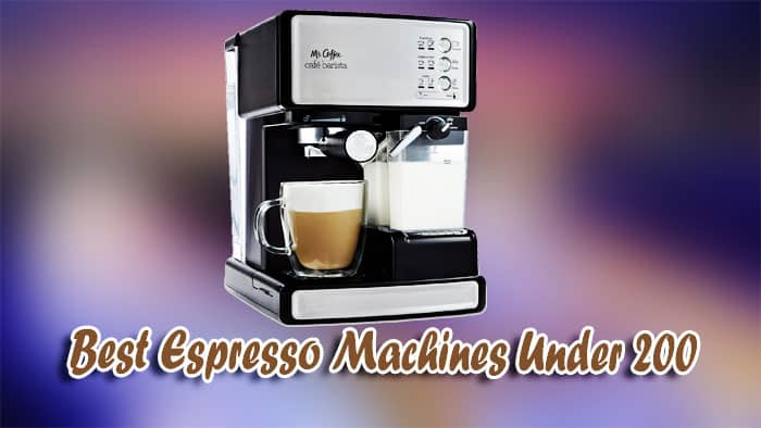 Image of The Best Espresso Machines Under 200