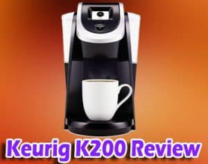 Keurig K200 Review 2019
