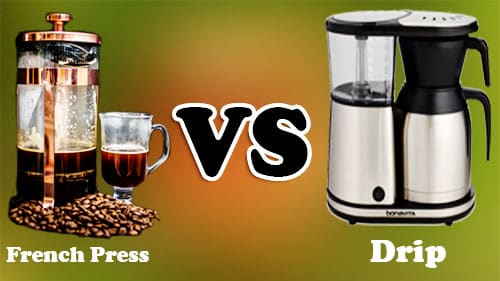 Benefits Of Using French Press vs Drip