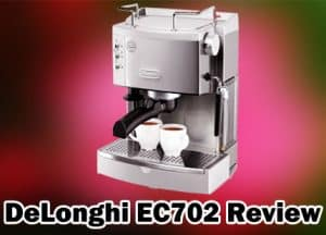 DeLonghi EC702 Review 2019